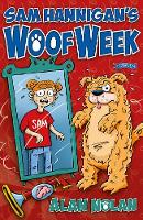 Sam Hannigan's Woof Week by Alan Nolan