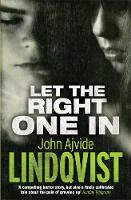 Cover for Let The Right One In by John Ajvide Lindqvist