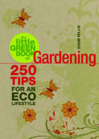 The Little Green Book of Gardening by Diane Millis