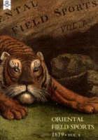 Oriental Field Sports 1819 by Thomas Williamson