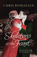 Cover for Skeletons at the Feast by Chris Bohjalian