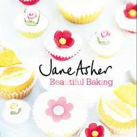 Beautiful Baking by Jane Asher
