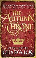 The Autumn Throne by Elizabeth Chadwick