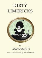 Dirty Limericks by