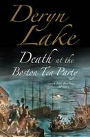 Death at the Boston Tea Party An 18th Century Mystery by Deryn Lake