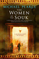 The Women of the Souk A Mystery Set in Pre-World War I Egypt by Michael Pearce