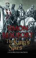 The King's Spies An 11th Century Mystery by Simon Beaufort