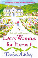 Cover for Every Woman for Herself by Trisha Ashley