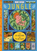 Life on Earth: Jungle With 100 Questions and 70 Lift-Flaps! by Heather Alexander