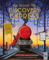 All Aboard the Discovery Express Open the Flaps and Solve the Mysteries by Emily Hawkins, Tom Adams