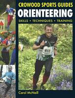Orienteering Skills - Techniques - Training by Carol McNeill