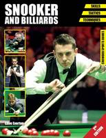 Snooker and Billiards Skills - Tactics - Techniques by Clive Everton