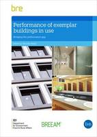 Performance of Exemplar Buildings in Use Bridging the Performance Gap by Yetunde Abdul