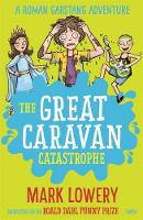 The Great Caravan Catastrophe by Mark Lowery