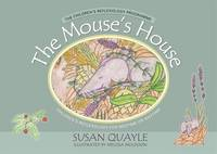 The Mouse's House Children's Reflexology for Bedtime or Anytime by Susan Quayle, Barbara Scott