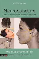 Neuropuncture A Clinical Handbook of Neuroscience Acupuncture by Michael Corradino, Giovanni Maciocia