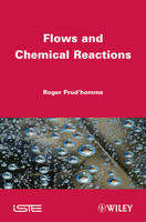 Flows and Chemical Reactions Handbook by Roger Prud'homme