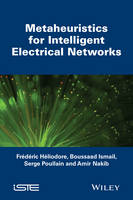 Metaheuristics for Intelligent Electrical Networks by Frederic Heliodore, Ismail Boussaad, Salma Ouchraa, Amir Nakib