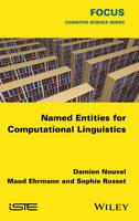 Named Entities for Computational Linguistics by Sophie Rosset, Damien Nouvel, Maud Ehrmann