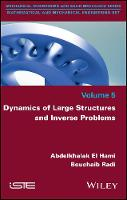 Dynamics of Large Structures and Inverse Problems by Abdelkhalak El Hami, Bouchaib Radi