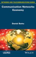 Communication Networks Economy by Daniel Battu