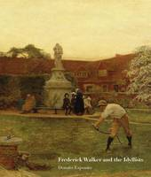 Frederick Walker and the Idyllists by Donato Esposito