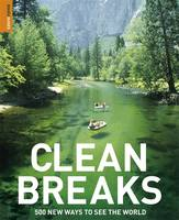Clean Breaks 500 New Ways to See the World by Richard Hammond, Jeremy Smith