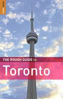 The Rough Guide to Toronto by Phil Lee, Helen Lovekin