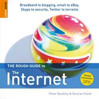 The Rough Guide to The Internet by Peter Buckley, Duncan Clark