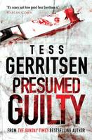 Presumed Guilty by Tess Gerritsen