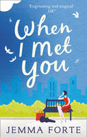Cover for When I Met You by Jemma Forte