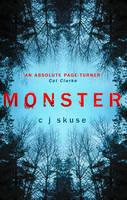 Cover for Monster by C. J. Skuse
