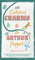 Cover for The Curious Charms of Arthur Pepper by Phaedra Patrick