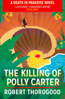 Cover for The Killing of Polly Carter by Robert Thorogood