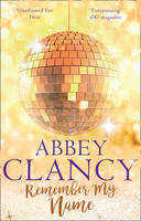 Remember My Name by Abbey Clancy