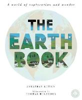 The Earth Book A World of Exploration and Wonder by Jonathan Litton