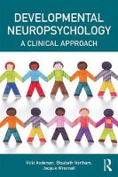 Developmental Neuropsychology A Clinical Approach by Vicki Anderson, Elisabeth Northam, Jacquie Wrennall