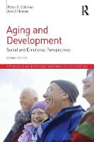 Aging and Development Social and Emotional Perspectives by Peter G. Coleman, Ann O'Hanlon