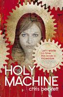 Cover for The Holy Machine by Chris Beckett