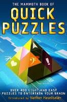 The Mammoth Book of Quick Puzzles by Nathan Haselbauer