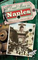 A Dead Man in Naples by Michael Pearce