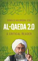 Al-Qaeda 2.0 A Critical Reader by Cerwyn Moore