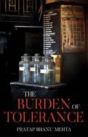 The Burden of Tolerance by Pratap Bhanu Mehta