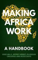 Making Africa Work A Handbook by Greg Mills, Dickie Davis