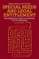 Special Needs and Legal Entitlement, Second Edition The Essential Guide to Getting out of the Maze by Melinda Nettleton, John Friel