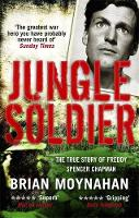 Cover for Jungle Soldier by Brian Moynahan