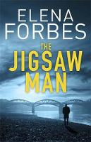Cover for The Jigsaw Man by Elena Forbes
