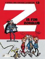 Z Is for Zorglub by Franquin, Greg, Jidehem