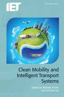 Clean Mobility and Intelligent Transport Systems by Michele Fiorini