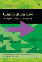 Competition Law Analysis, Cases and Materials by Ioannis Lianos, Valentine Korah, Paolo Siciliani